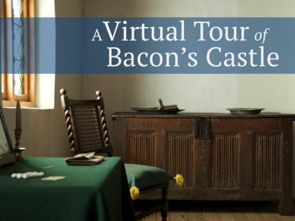 Virtual Tour of Bacon's Castle